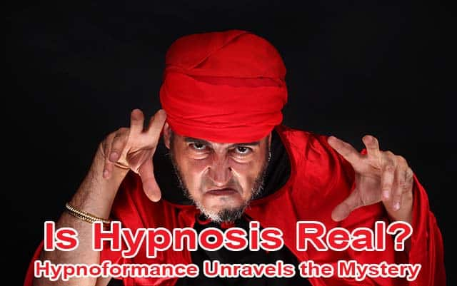 Is Hypnosis Real? Hypnoformance explains what it feels like