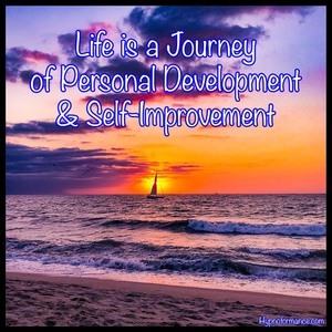 Life is a Journey of Personal Development and Self-Improvement